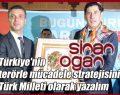 Türkiye'nin terörle mücadele stratejisini Türk Milleti olarak yazalım