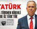 ADD BAŞKANI KÖSE: Atatürk Yörük-Türkmen Öz be Öz Türk'tür