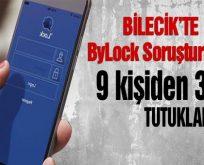 Bilecik'te Bylock Soruşturması: 9 kişiden 3 'ü tutuklandı