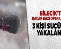 Bilecik'te kaçak kazı yapan 3 kişi suçüstü yakalandı