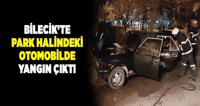 Bilecik'te park halindeki otomobil yandı