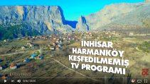 İnhisar Harmanköy Keşfedilmemiş Tv Programı