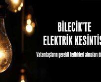 Dikkat! Bilecik'te elektrik kesintisi