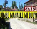 Bilecik'in Gülümbe Köyü mahalle mi oluyor?