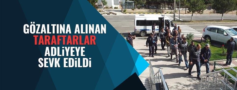 Bilecik'te gözaltına alınan taraftarlar adliyeye sevk edildi.