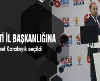 Fikret Karabıyık tekrar AK Parti Bilecik İl Başkanlığına seçildi.