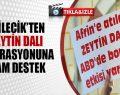 Bilecik'ten 'Zeytin Dalı' operasyonuna tam destek