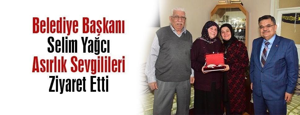 Belediye Başkanı Selim Yağcı Asırlık Sevgilileri Ziyaret Etti