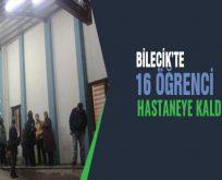Bilecik'te 16 öğrenci hastaneye kaldırıldı