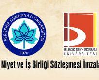 ESOGÜ ile BŞEÜ Arasında İyi Niyet ve İş Birliği Sözleşmesi İmzalandı