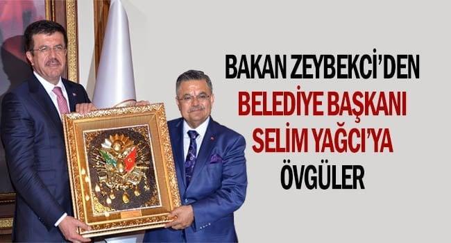 Bakan Zeybekci'den Belediye Başkanı Yağcı'ya övgüler