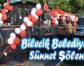 Bilecik Belediyesi Sünnet Şöleni ve 18 Parkın Açılış Töreni