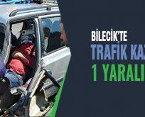 Bilecik'te trafik kazası, 1 kişi araçta sıkıştı