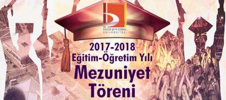 Bilecik Şeyh Edebali Üniversitesi 2017-2018 Eğitim-Öğretim Yılı Mezuniyet Töreni