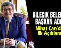 Belediye Başkan Adayı Nihat Can'dan ilk açıklama
