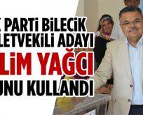 AK Parti Bilecik Milletvekili Adayı Selim Yağcı Oyunu Kullandı