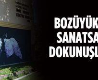 BOZÜYÜK'TE SANATSAL DOKUNUŞLAR