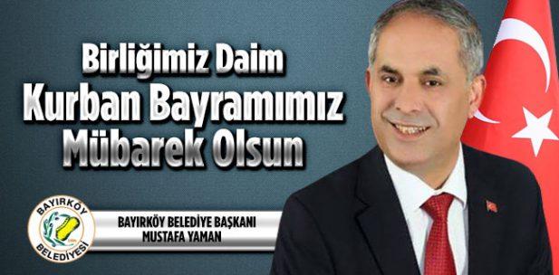 Bayırköy Belediye Başkanı Mustafa Yaman Bayram Kutlama Mesajı