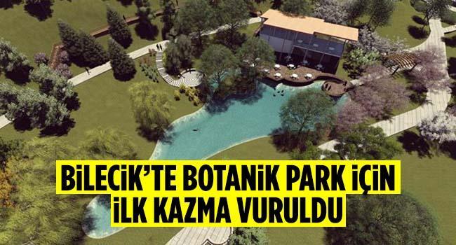 Bilecik'te Botanik Park İçin İlk Kazma Vuruldu
