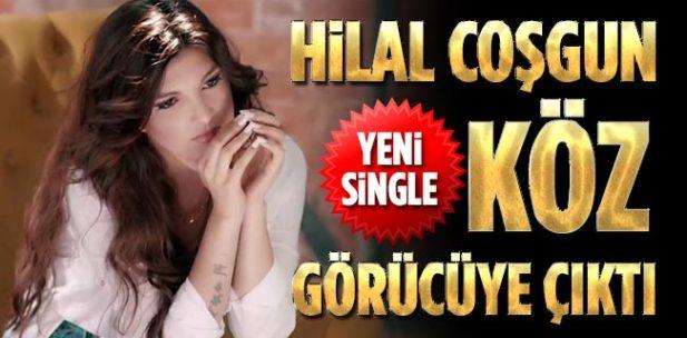 Hilal Coşgun'un yeni single'ı görücüye çıktı