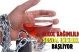 Alkol bağımlılığı, sosyal içicilikle başlıyor
